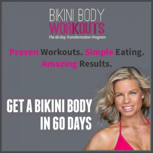Bikini Body Workouts