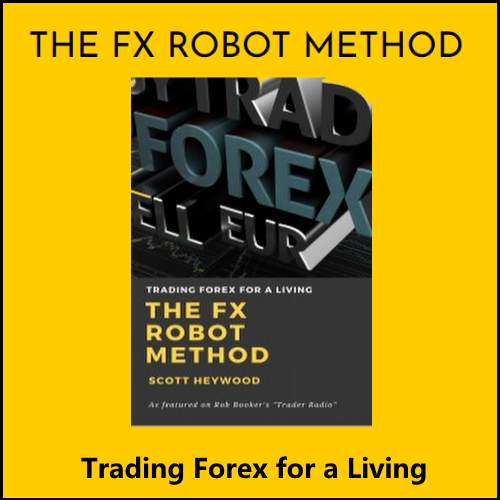 The FX Robot Method