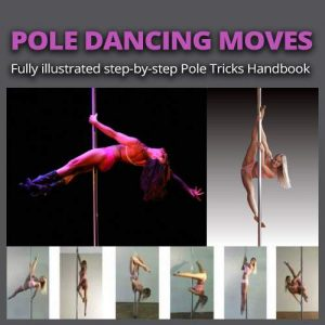 Learn Pole Dancing Tricks