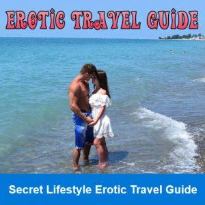 Secret Lifestyle Erotic Travel Guide