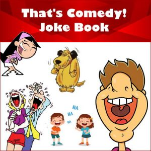 That's Comedy! Joke Book