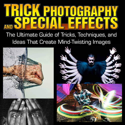 Special Effects and Trick Photography