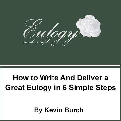 Write an Eulogy