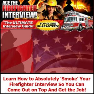 Ace the Firefighter Interview