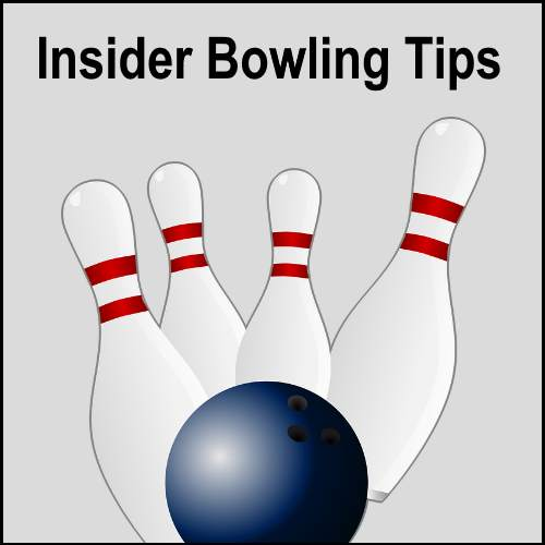 Insider Bowling Tips
