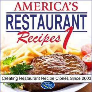 America's Restaurant Recipe Secrets