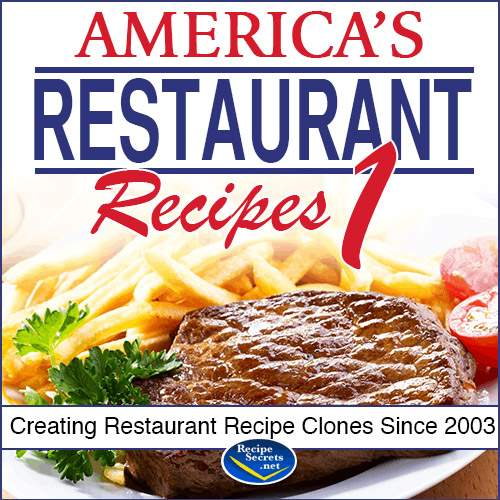 America's Restaurant Recipe Secrets